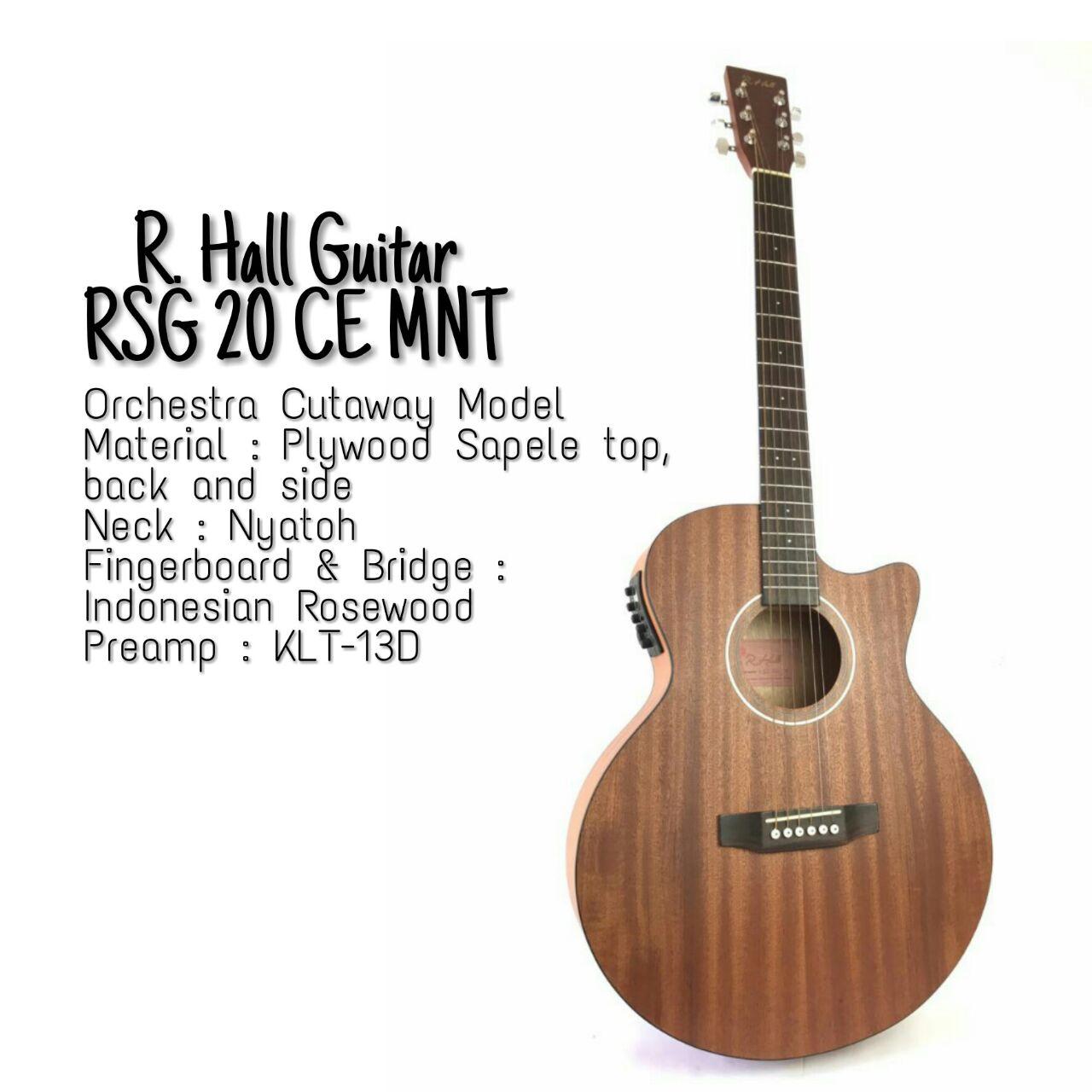 Gitar Akustik Elektrik : R.Hall RSG-20 CE/MNT (Open Pore)